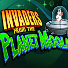 Invaders From The Planet Moolah-topbritishcasinos